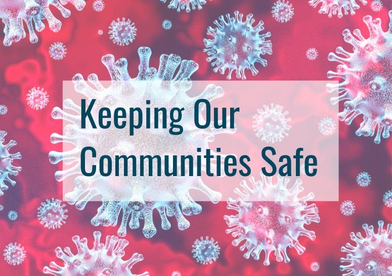 Coronavirus: Keeping Our Communities Safe